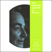 The Feynman Lectures on Physics: Volume 5, Energy and Motion audiobook download