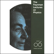 The Feynman Lectures on Physics: Volume 6, Kinetics and Heat (Unabridged) audiobook download