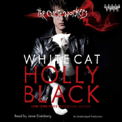 White Cat: The Curse Workers, Book One (Unabridged) audiobook download
