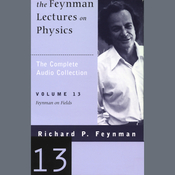 The Feynman Lectures on Physics: Volume 13, Feynman on Fields (Unabridged) audiobook download