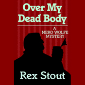 Over My Dead Body (Unabridged) audiobook download