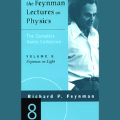 The Feynman Lectures on Physics: Volume 8, Feynman on Light (Unabridged) audiobook download