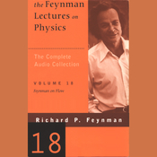 The Feynman Lectures on Physics: Volume 18, Feynman on Flow (Unabridged) audiobook download