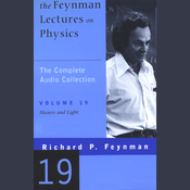 The Feynman Lectures on Physics: Volume 19, Masers and Light (Unabridged) audiobook download