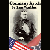 Company Aytch: A Side Show of the Big Show (Unabridged) audiobook download