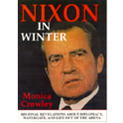 Nixon in Winter: His Final Revelations About Diplomacy, Watergate, and Life Out of the Arena (Unabridged) audiobook download