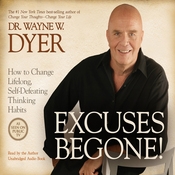 Excuses Begone!: How to Change Lifelong, Self-Defeating Thinking Habits (Unabridged) audiobook download