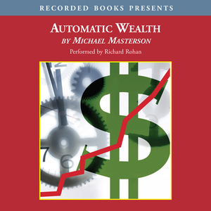 Automatic-wealth-the-six-steps-to-financial-independence-unabridged-audiobook