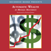 Automatic Wealth: The Six Steps to Financial Independence (Unabridged) audiobook download