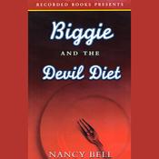 Biggie and the Devil Diet (Unabridged) audiobook download