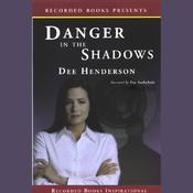 Danger in the Shadows (Unabridged) audiobook download