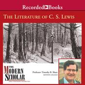 The Modern Scholar: Literature of C. S. Lewis (Unabridged) audiobook download