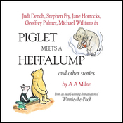 Winnie the Pooh: Piglet Meets a Heffalump (Dramatised) audiobook download