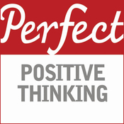 Perfect Positive Thinking audiobook download