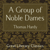 A Group of Noble Dames (Unabridged) audiobook download