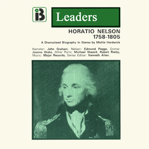 Horatio-nelson-the-leaders-series-dramatized-audiobook