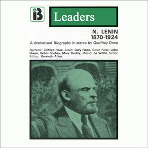Nikolai-lenin-the-leaders-series-dramatized-audiobook