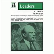 Nikolai Lenin: The Leaders Series (Dramatized) audiobook download