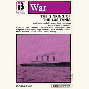 W1-the-sinking-of-the-lusitania-dramatised-audiobook