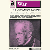 W5 The Last Gunboat Blockade (Dramatised) audiobook download