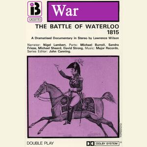 W7-the-battle-of-waterloo-dramatised-audiobook