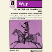 W7 The Battle of Waterloo (Dramatised) audiobook download