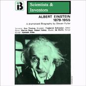 Albert Einstein: The Scientists and Inventors Series (Dramatized) audiobook download