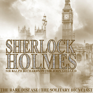 Sherlock-holmes-the-rare-disease-the-solitary-bicyclist-audiobook