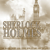 Sherlock Holmes: The Rare Disease & The Solitary Bicyclist audiobook download
