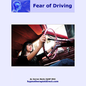 Overcome Fear of Driving: Feel Confident, Relaxed, and Remain in Control When Driving (Unabridged) audiobook download