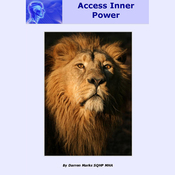 Access Inner Power: Fulfill Your Potential and Access the Best of Yourself Now. (Unabridged) audiobook download