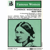 Florence Nightingale, 1820-1910: The Famous Women Series (Dramatised) audiobook download