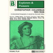 Christopher Columbus, 1451 - 1506 (Dramatised): Explorers and Pioneers, Volume One audiobook download