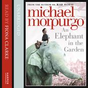 An Elephant in the Garden (Unabridged) audiobook download