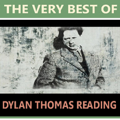 The Very Best of Dylan Thomas Reading audiobook download