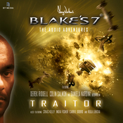 Blake's 7 - Traitor: The Audio Adventures - Series 1, Episode 2 (Unabridged) audiobook download
