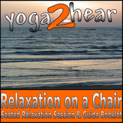 Relaxation on a Chair: Relaxation Session & Guide Book (Unabridged) audiobook download