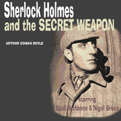 Sherlock Holmes & The Secret Weapon (Dramatised) audiobook download