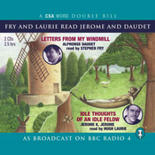 Fry and Laurie Read Daudet and Jerome: Letters from My Windmill & Idle Thoughts of an Idle Fellow audiobook download