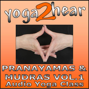 Pranayamas & Mudras, Volume 1: Yoga Breathing and Gesture Class (Unabridged) audiobook download