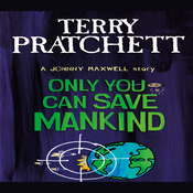 Only You Can Save Mankind: Johnny Maxwell, Book 1 audiobook download