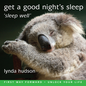 Get a Good Night's Sleep: Sleep Well (Unabridged) audiobook download