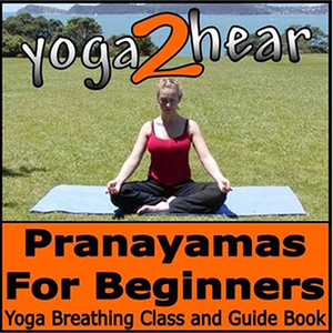 Pranayamas-for-beginners-yoga-breathing-exercise-class-and-guide-book-unabridged-audiobook