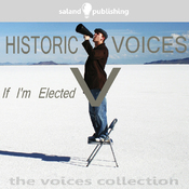 Historic Voices V: If I'm Elected audiobook download