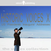 Historic Voices X: The US Presidents Inaugural Addresses audiobook download