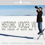 Historic Voices VIII: The Voices Of World War II audiobook download