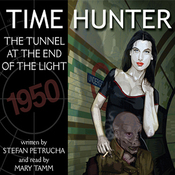 Time Hunter: The Tunnel at the End of the Light (Unabridged) audiobook download
