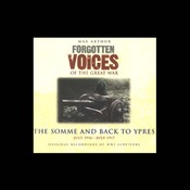 The Somme and Back to Ypres: Forgotten Voices of the Great War audiobook download
