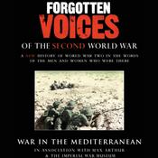 War in the Mediterranean: Forgotten Voices of the Second World War audiobook download