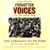 The Struggle to Victory: Forgotten Voices of the Great War audiobook download